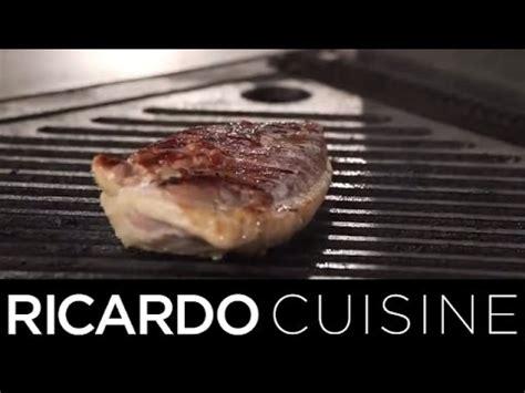 comment griller du magret de canard ricardo cuisine