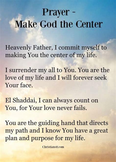 how to make prayer make god the center prayer bible spiritual and scriptures