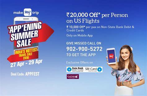 make my trip sbi card offer makemytrip app ening summer sale exciting travel deals