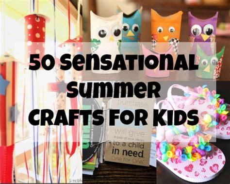 summer kid crafts 50 sensational summer crafts for blissfully domestic