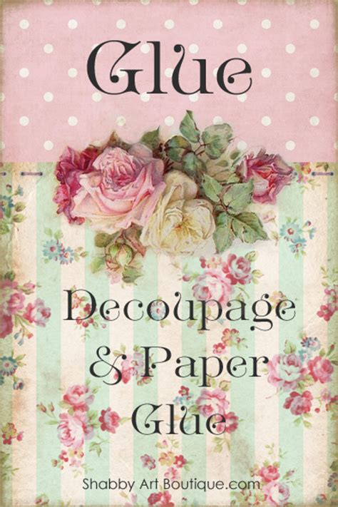 can you use pva glue for decoupage it s a controversial but it s true shabby