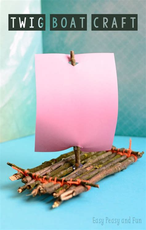 boat craft twig boat craft easy peasy and