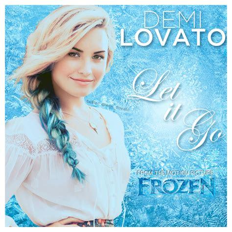 let it go demi lovato frozen let it go t 252 rk 231 e okunu蝓u