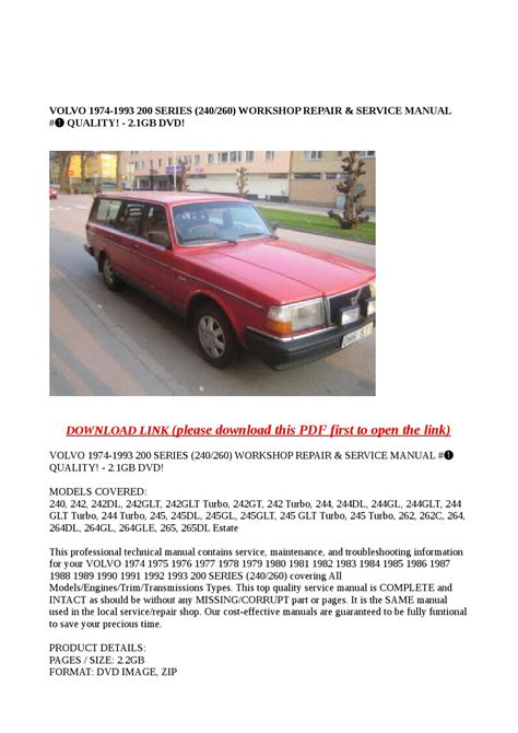 auto repair manual free download 1993 volvo 240 security system volvo 1974 1993 200 series 240260 workshop repair service manual quality 2 1gb dvd by