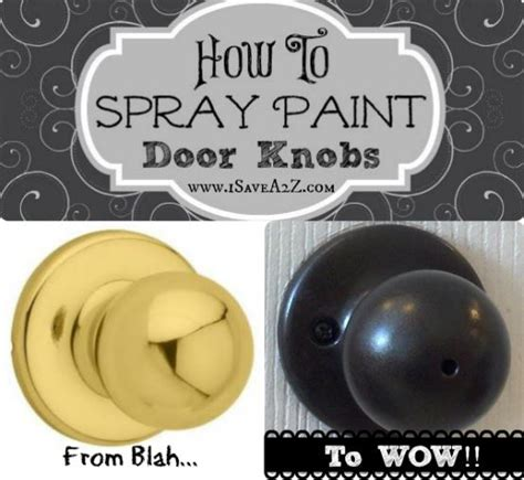 spray painting door knobs spray paint door knobs yes you can so easy you won t