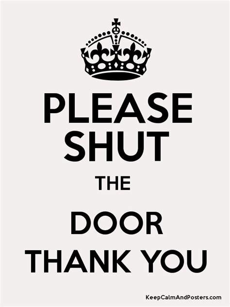 shut the front door meaning shut door single shut door in green wall