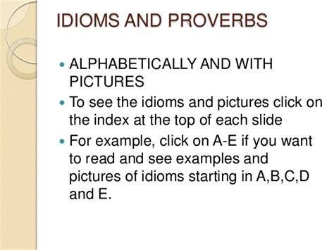 with pictures idioms and proverbs in alphabetical order and with pictures