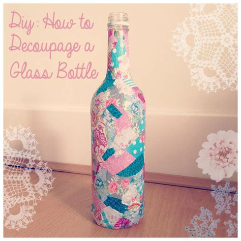 can you use wrapping paper for decoupage diy recycled glass bottle decoupage braintree braintree