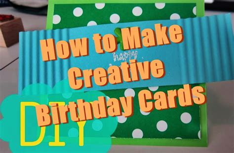 birthday card how to make creative birthday cards gangcraft net