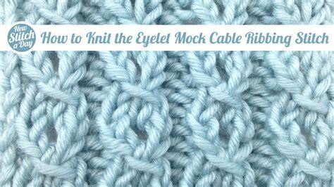 knitting right twist stitch how to knit the left twist stitch new stitch a day