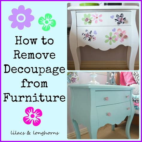 what do i need for decoupage how to remove decoupage lilacs and longhornslilacs and