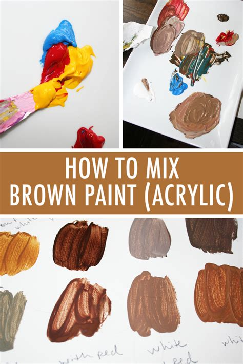 acrylic how to paint color mixing 101 how to mix brown paint in acrylic