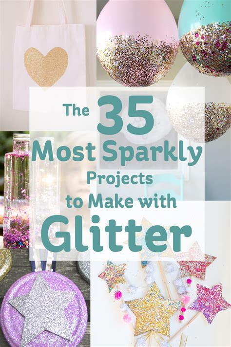 glitter craft projects the 35 most sparkly projects to make with glitter
