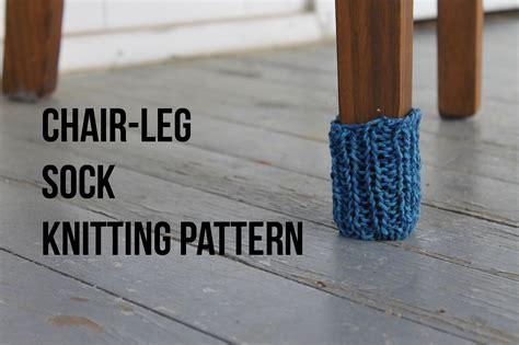 chair socks knitting pattern protect your floors a free chair leg sock pattern tutorial