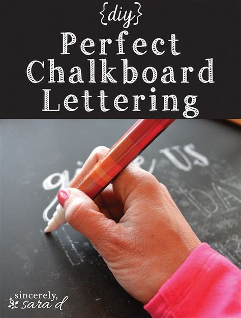 Crazy Home Decor diy perfect chalkboard lettering sincerely sara d