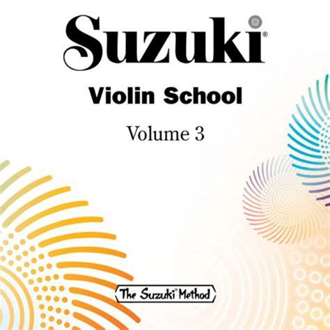 Suzuki Cello Book 4 by Suzuki Violin School Vol 3 By William Preucil On