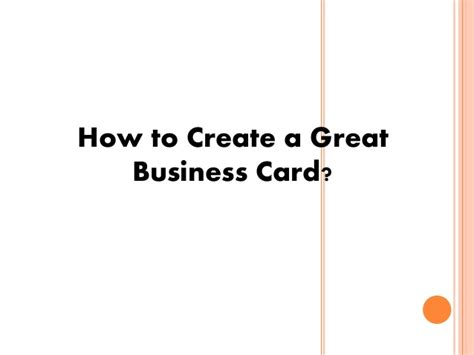 how can i make business cards at home for free how to create a great business card