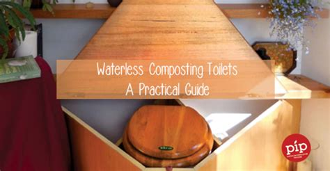 Composting Toilet Tasmania by Waterless Composting Toilets A Practical Guide