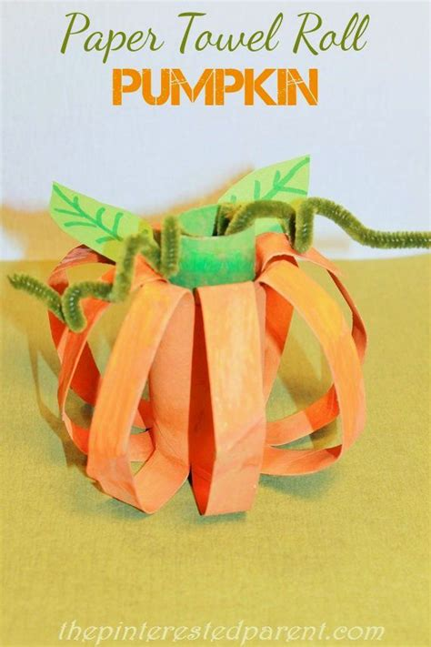 paper towel craft ideas paper towel roll pumpkin craft fall and autumn crafts