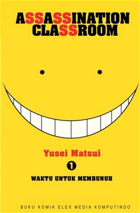 assassination classroom vol 1 assassination classroom vol 1 by y絆sei matsui