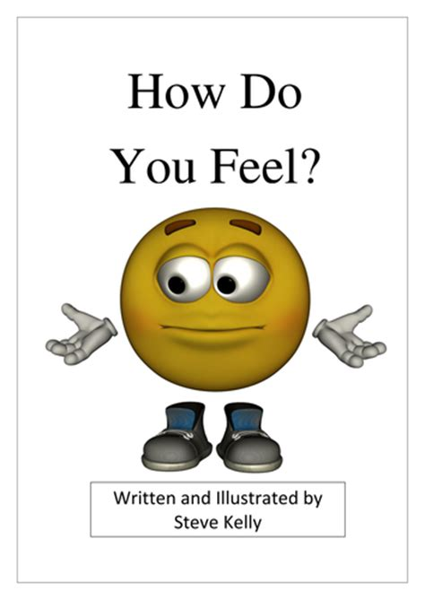 do feel how do you feel picture book by kellyocs teaching