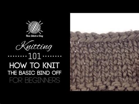 knitting how to bind knitting 101 how to bind for beginners 7 of 7