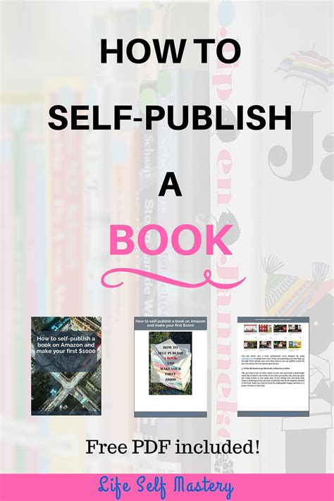 self publish picture book how to self publish a book lifeselfmastery