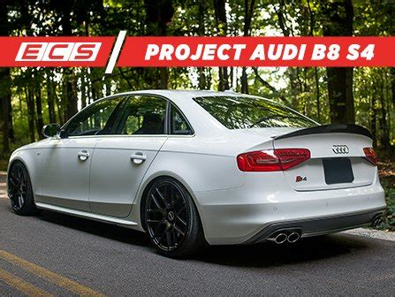 Audi S4 Build by Ecs News Ecs Project Audi B8 S4 Build List