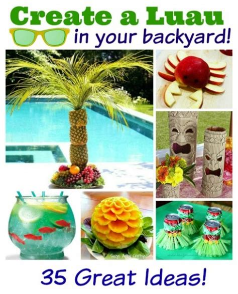 backyard luau ideas the ultimate guide create a luau in your backyard