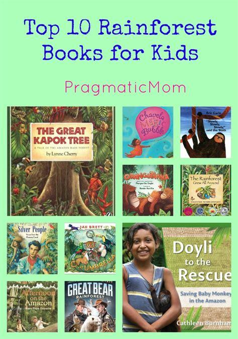 rainforest picture books top 10 rainforest books for pragmaticmom