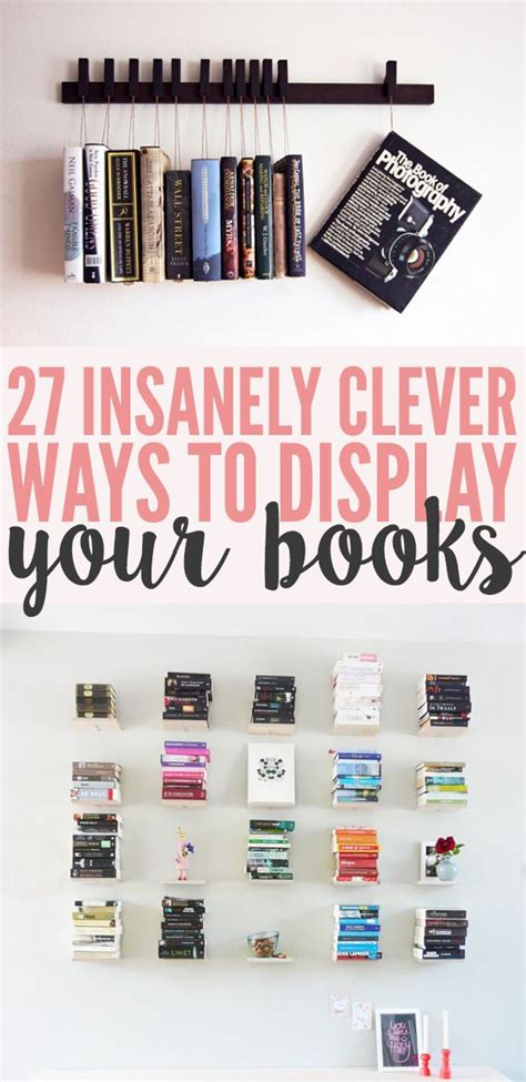 display books 27 insanely clever ways to display your books amazingly diy
