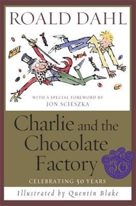 the chocolate factory pictures from the book and the chocolate factory roald dahl 9780375915260