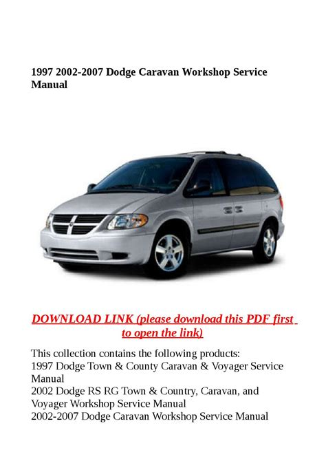 how to download repair manuals 2009 dodge caravan electronic toll collection 1997 2002 2007 dodge caravan workshop service manual by steve issuu