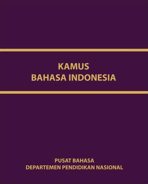 bahasa indonesia kamus besar bahasa indonesia