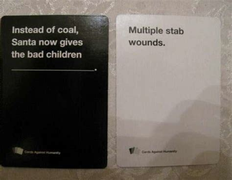 make cards against humanity outrageous cards against humanity rounds that will make
