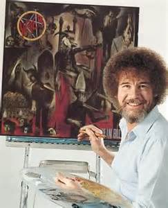 bob ross painting in photoshop bob ross is metal metal injection