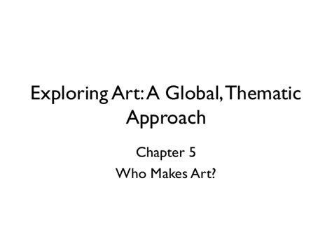 exploring a global thematic approach ncc art100 ch 5