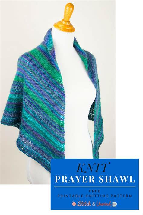 knitted prayer shawl pattern knit shawl pattern