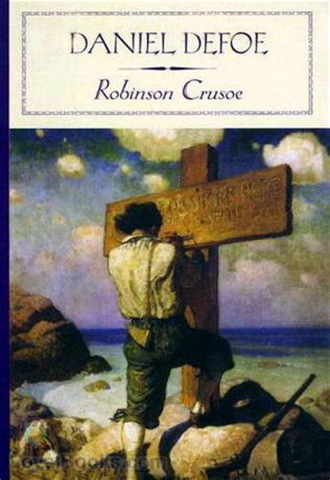 robinson crusoe picture book robinson crusoe by daniel defoe free at loyal books