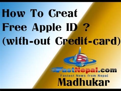 how to make credit card how to make free apple id without credit card