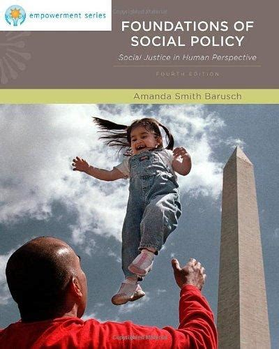 empowerment series social welfare policy and social programs isbn 9780840034380 foundations of social policy social