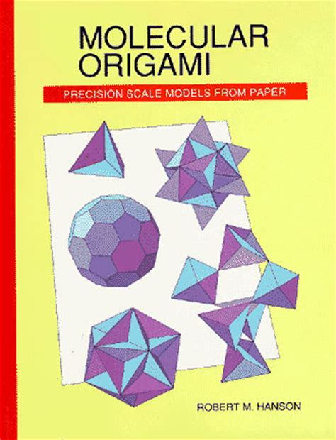 science of origami molecular origami home page