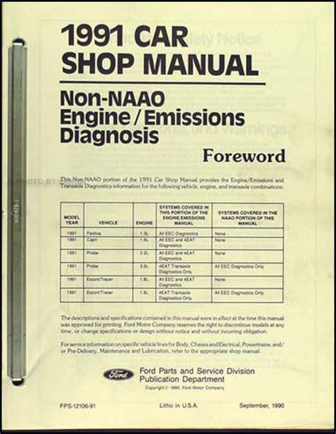 car engine repair manual 1991 ford escort security system 1991 ford engine emissions diagnosis manual probe capri festiva escort tracer ebay
