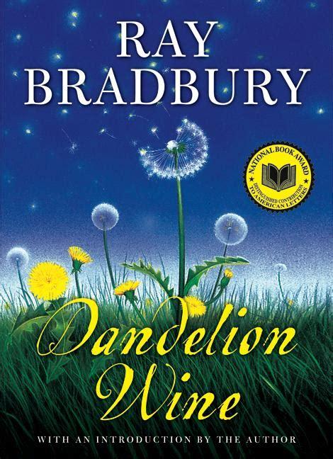 dandelion picture book bradbury to adapt dandelion wine collider