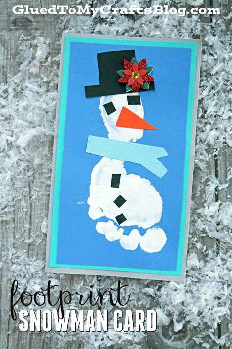 snowman cards to make footprint snowman card kid craft glued to my crafts
