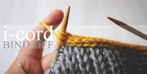 i cord knitting i cord bind tutorial step by step
