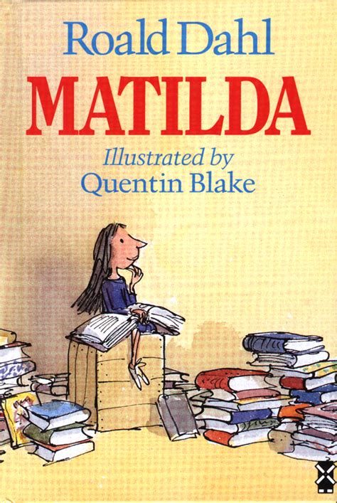 pictures of roald dahl books matilda by roald dahl quotes quotesgram