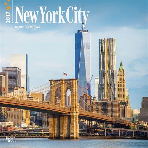 new york city 2017 new york city 2017 wall calendar 9781465054890