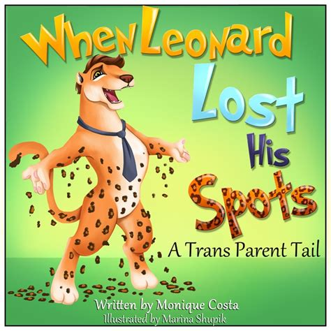 lgbt picture books when leonard lost his spots a trans parent lgbt
