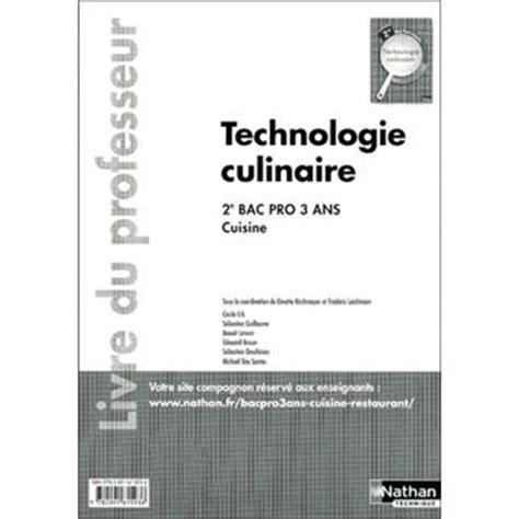 technologie culinaire 2e bac pro cuisine livre du professeur 2011 broch 233 erb cecile achat